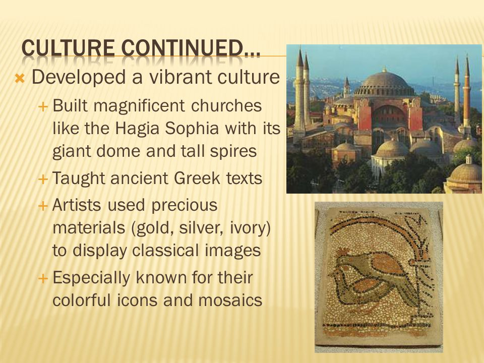 Culture continued… Developed a vibrant culture