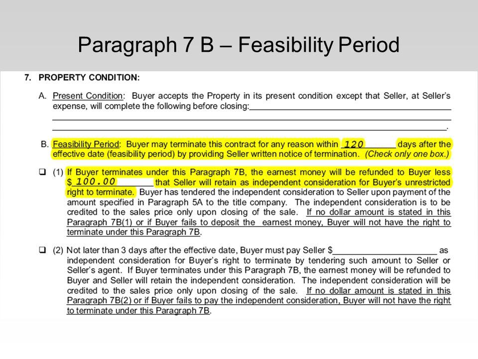 Paragraph 7 B – Feasibility Period