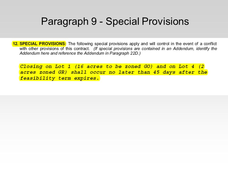 Paragraph 9 - Special Provisions