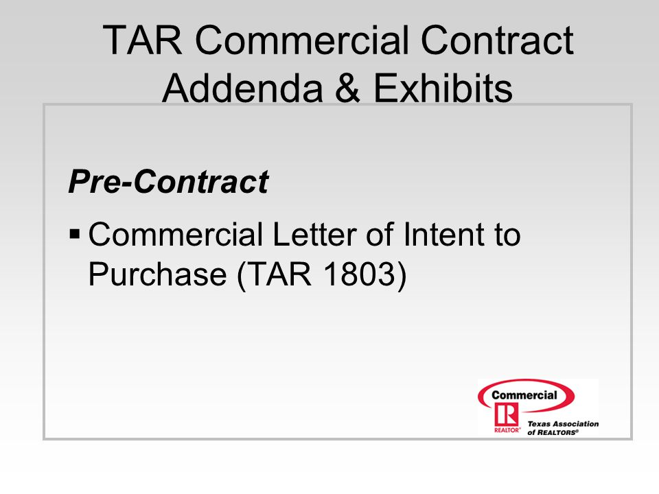TAR Commercial Contract Addenda & Exhibits
