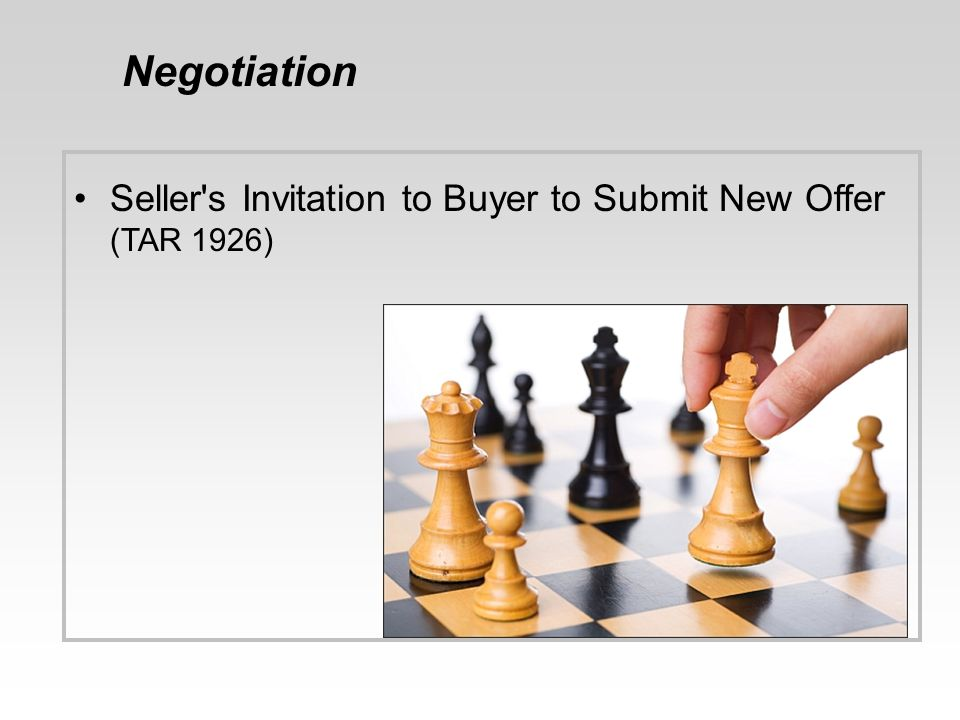 Negotiation Seller s Invitation to Buyer to Submit New Offer (TAR 1926) 34