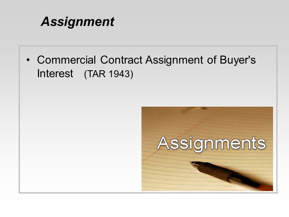 Assignment Commercial Contract Assignment of Buyer s Interest (TAR 1943) 44