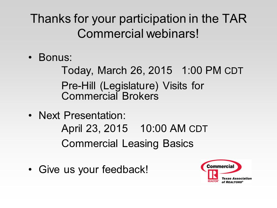 Thanks for your participation in the TAR Commercial webinars!