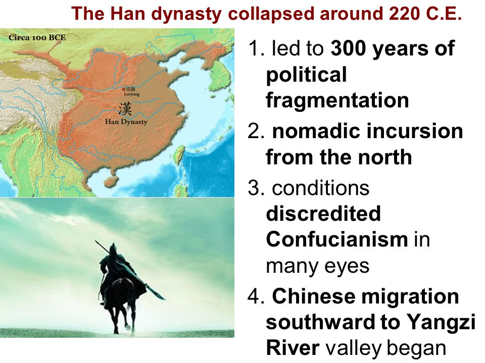 The Han dynasty collapsed around 220 C.E.