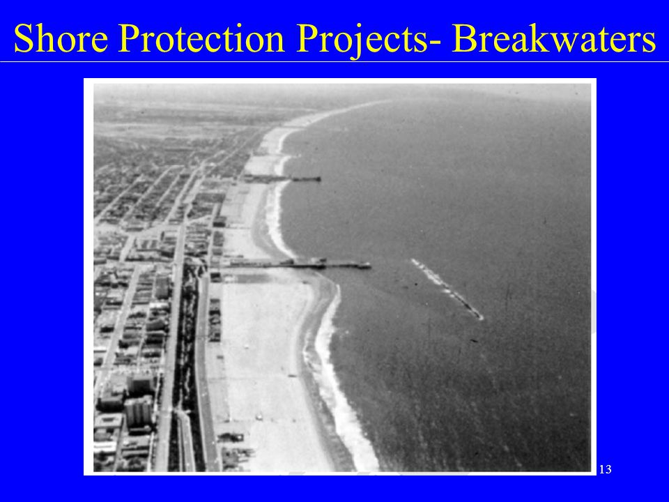 Shore Protection Projects- Breakwaters