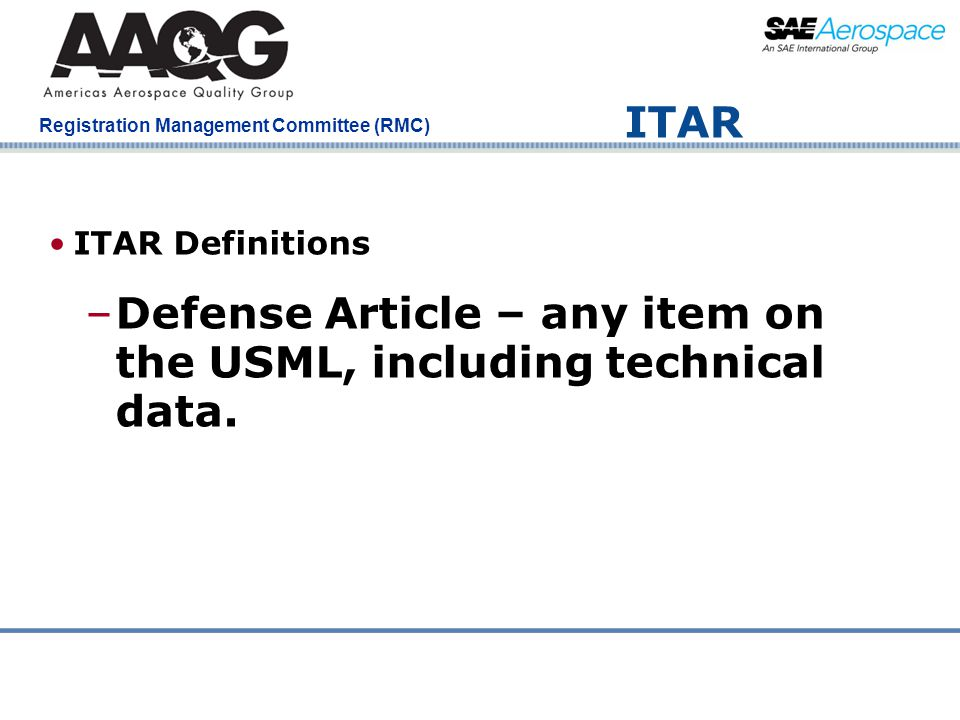 Defense Article – any item on the USML, including technical data.