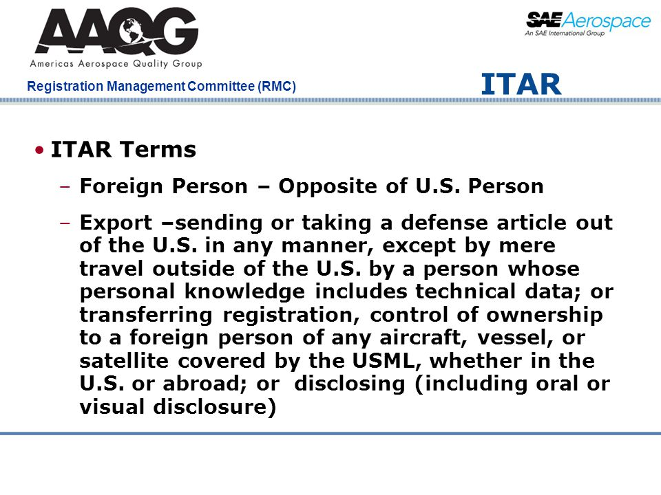 ITAR ITAR Terms Foreign Person – Opposite of U.S. Person