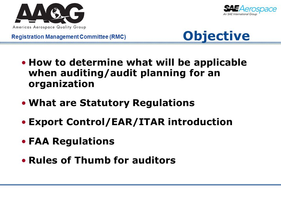 Objective How to determine what will be applicable when auditing/audit planning for an organization.