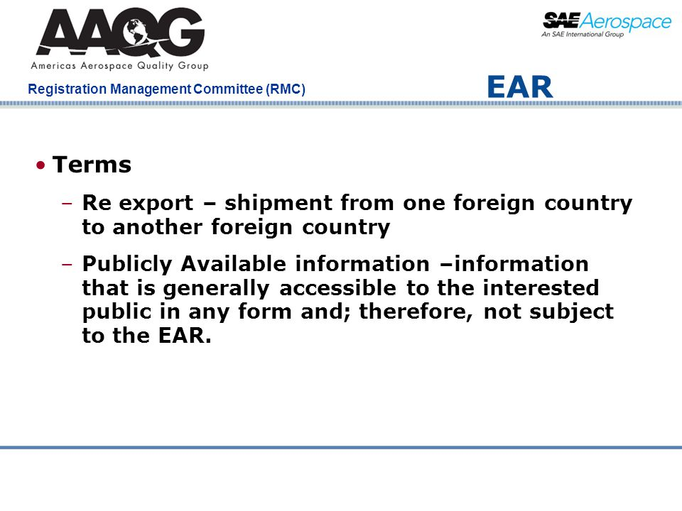 EAR Terms. Re export – shipment from one foreign country to another foreign country.