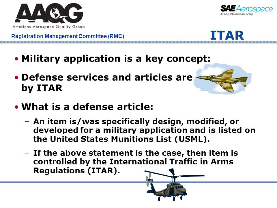 ITAR Military application is a key concept: