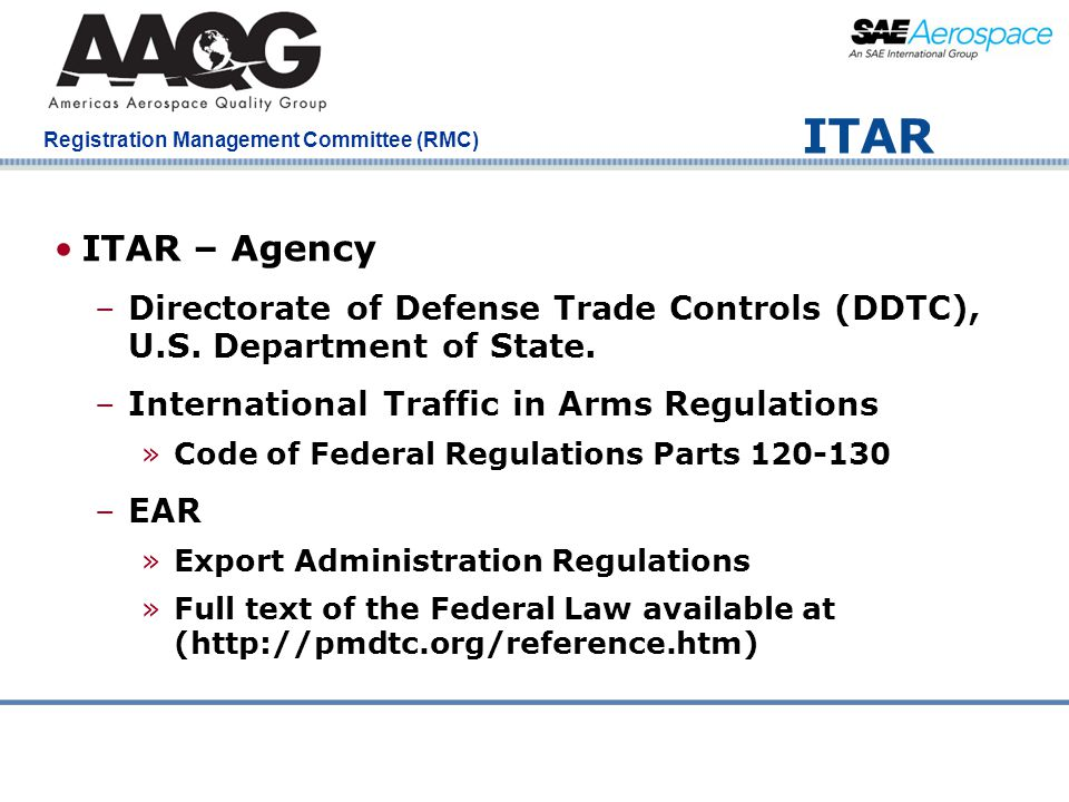 ITAR ITAR – Agency. Directorate of Defense Trade Controls (DDTC), U.S. Department of State. International Traffic in Arms Regulations.