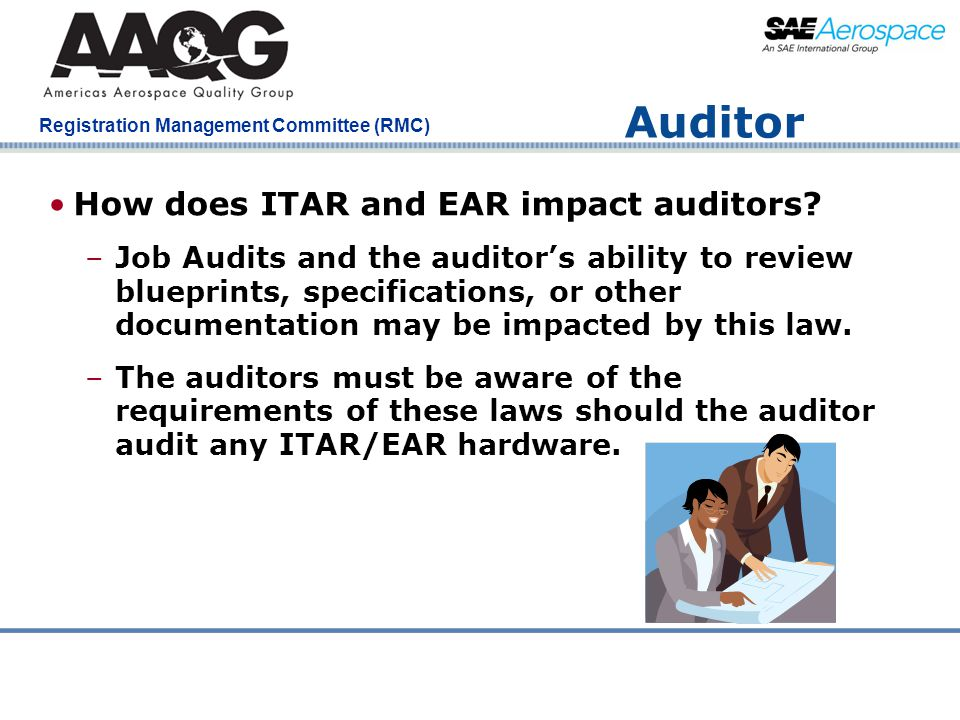 Auditor How does ITAR and EAR impact auditors