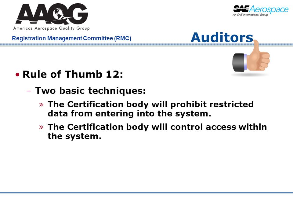 Auditors Rule of Thumb 12: Two basic techniques: