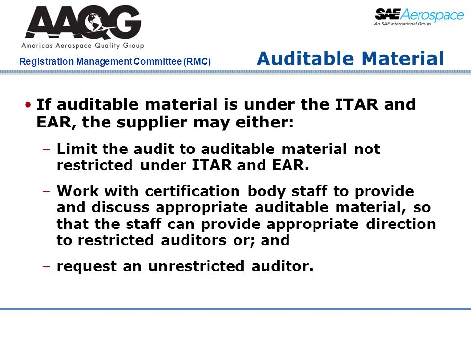 Auditable Material If auditable material is under the ITAR and EAR, the supplier may either: