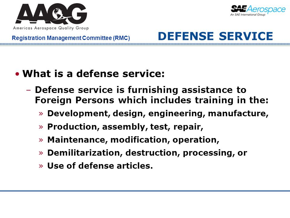 DEFENSE SERVICE What is a defense service: