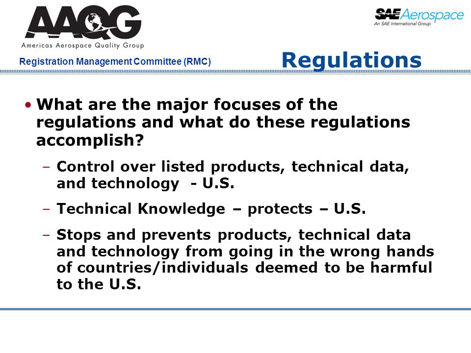 Regulations What are the major focuses of the regulations and what do these regulations accomplish