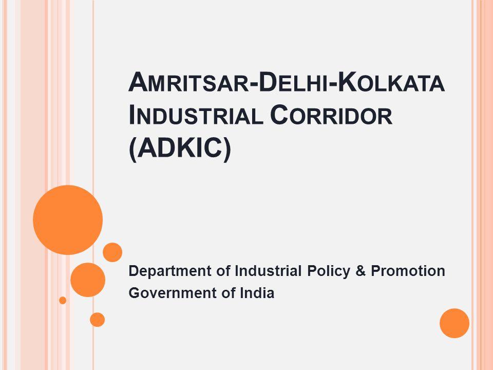 Amritsar-Delhi-Kolkata Industrial Corridor (ADKIC)