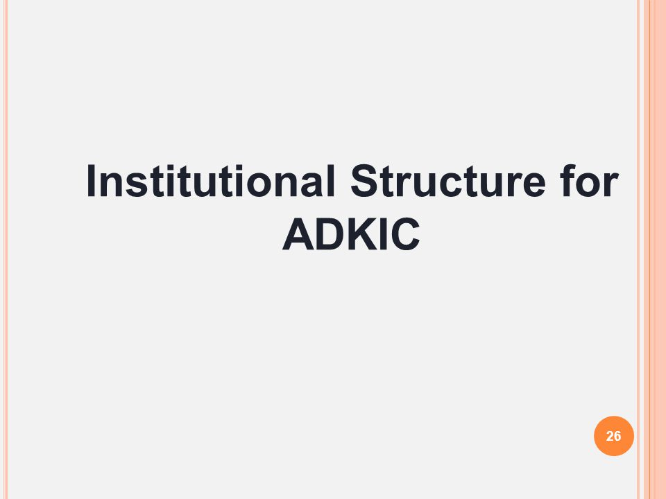 Institutional Structure for ADKIC
