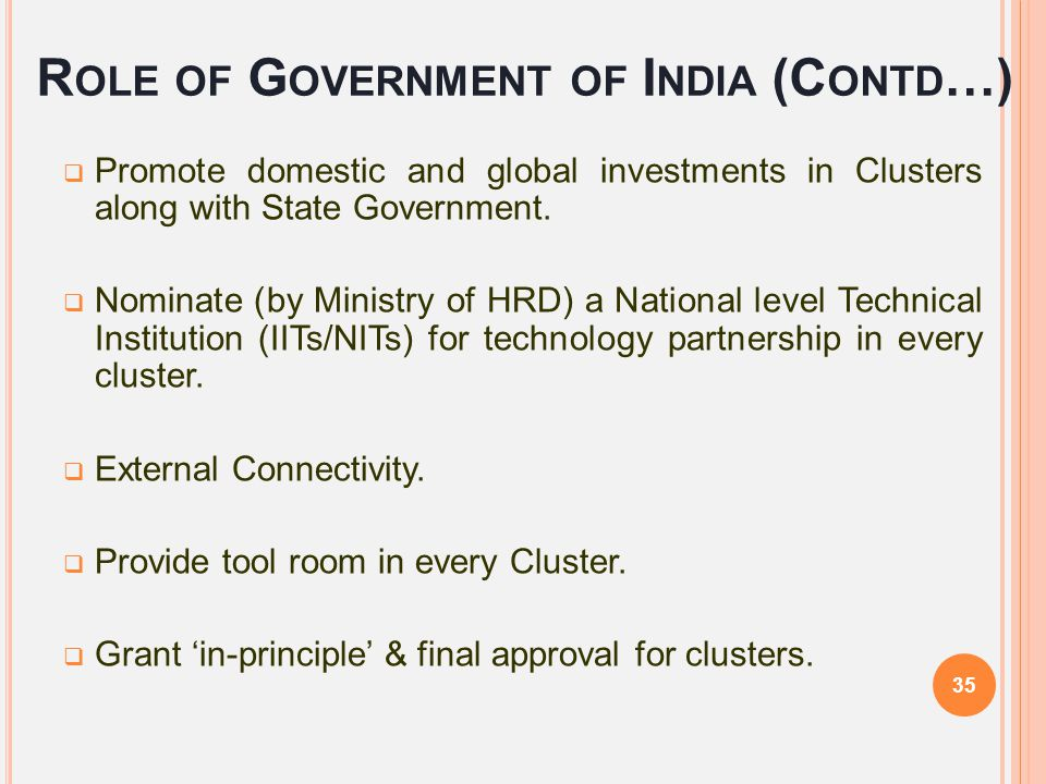 Role of Government of India (Contd…)