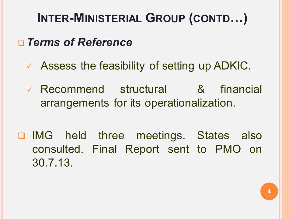 Inter-Ministerial Group (contd…)