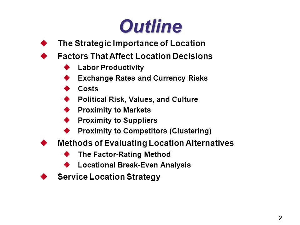 Outline The Strategic Importance of Location