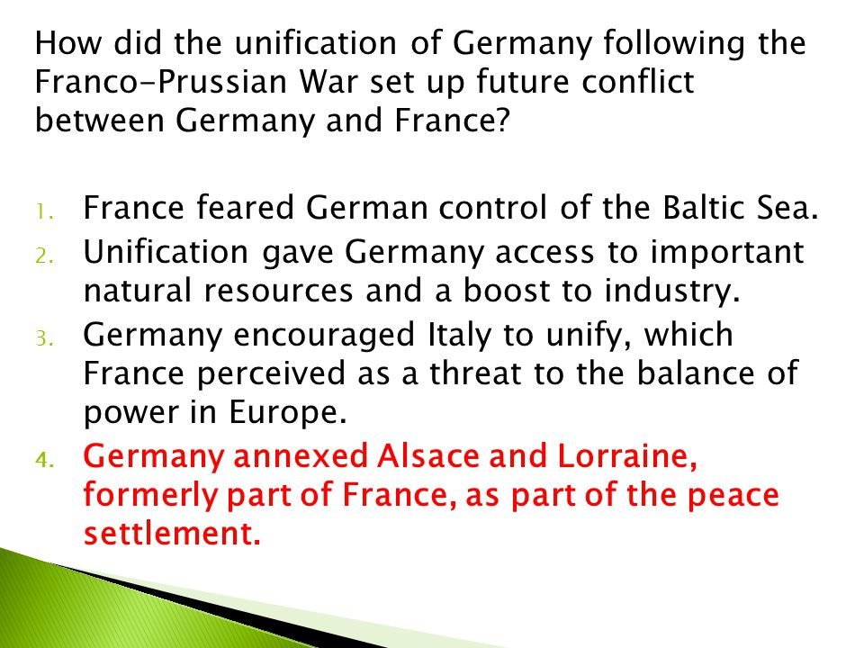 How did the unification of Germany following the Franco-Prussian War set up future conflict between Germany and France