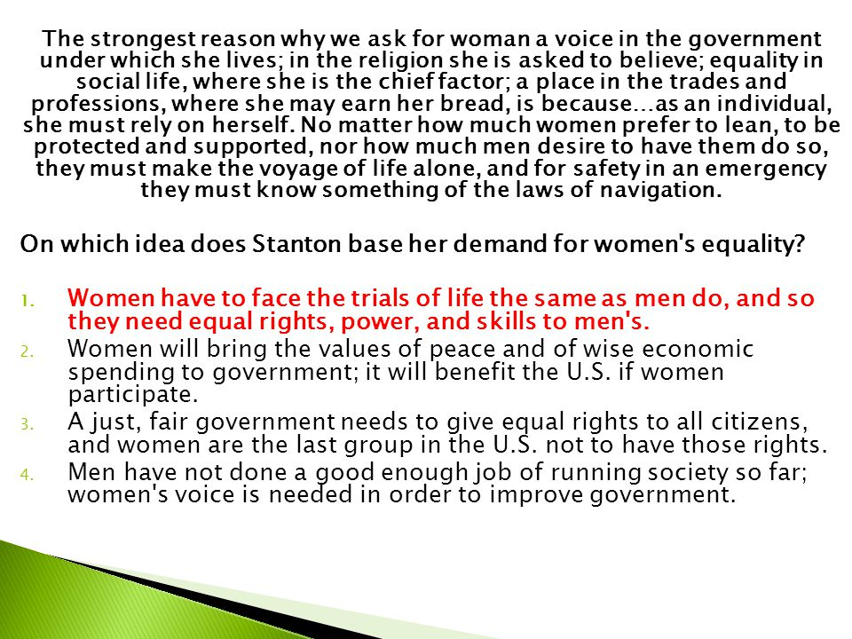 On which idea does Stanton base her demand for women s equality