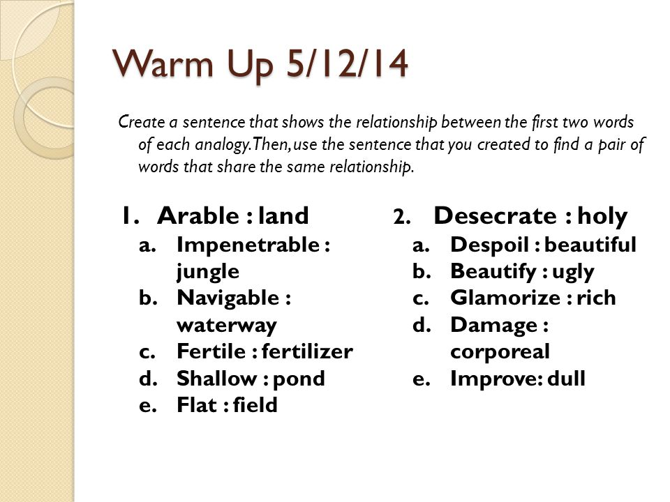 Warm Up 5/12/14 Arable : land Impenetrable : jungle