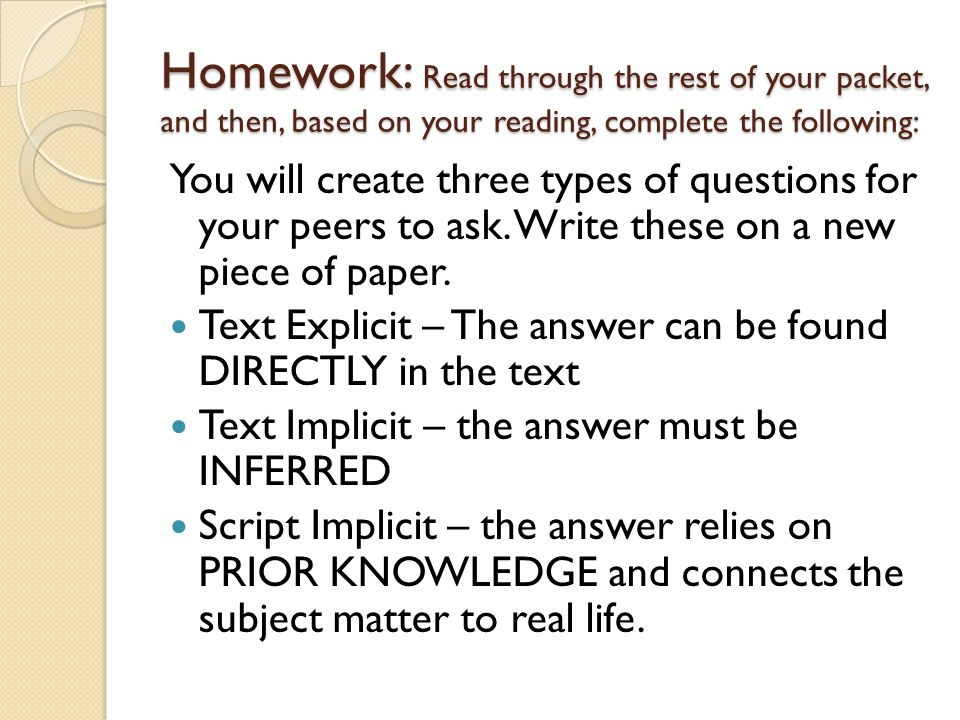 Homework: Read through the rest of your packet, and then, based on your reading, complete the following:
