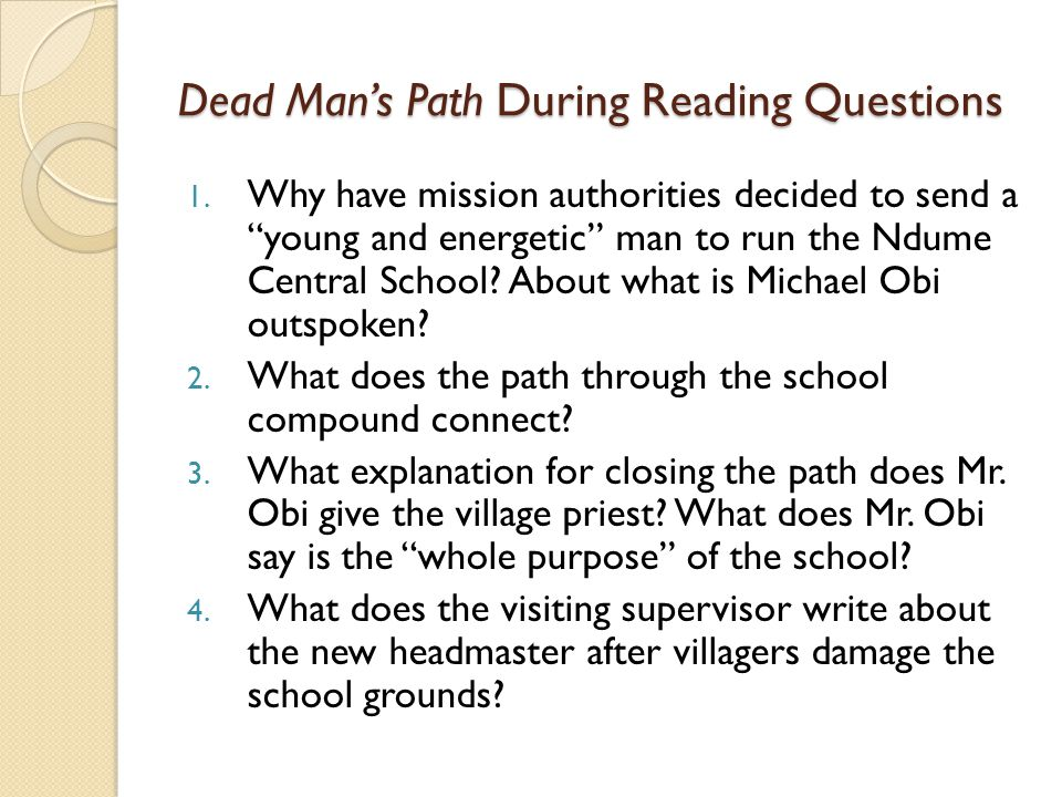 Dead Man's Path During Reading Questions