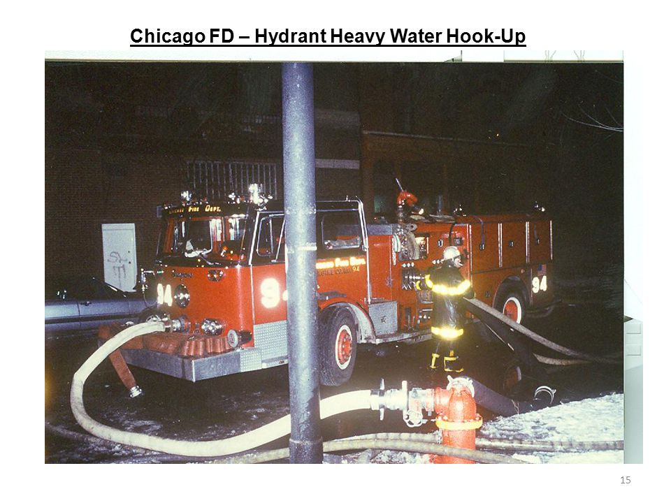 Chicago FD – Hydrant Heavy Water Hook-Up