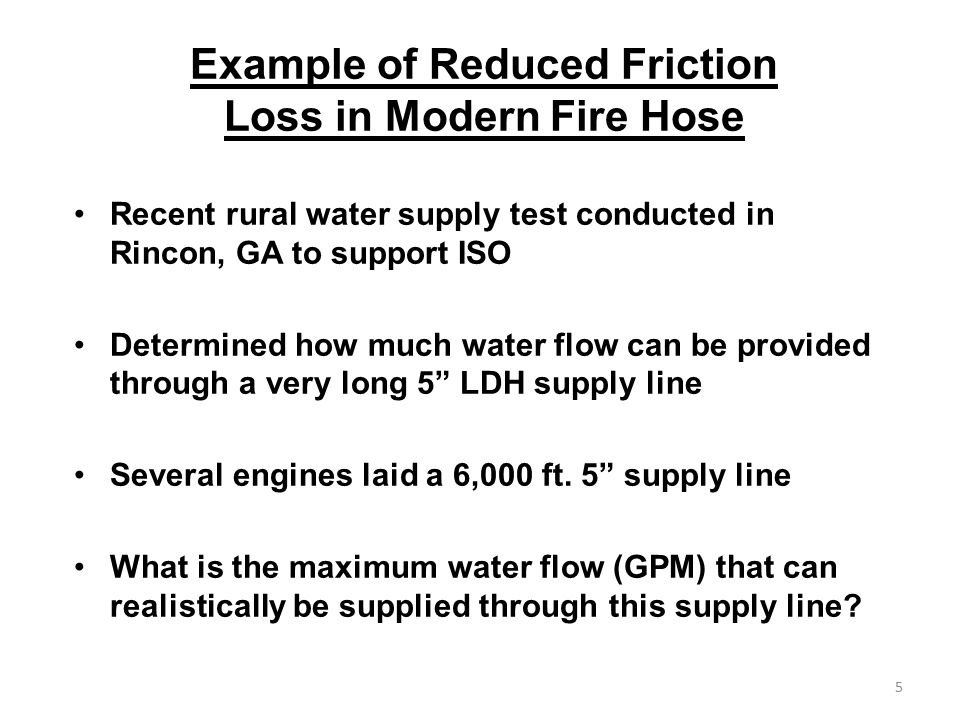 Example of Reduced Friction Loss in Modern Fire Hose