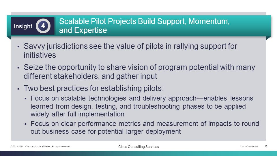 Scalable Pilot Projects Build Support, Momentum, and Expertise