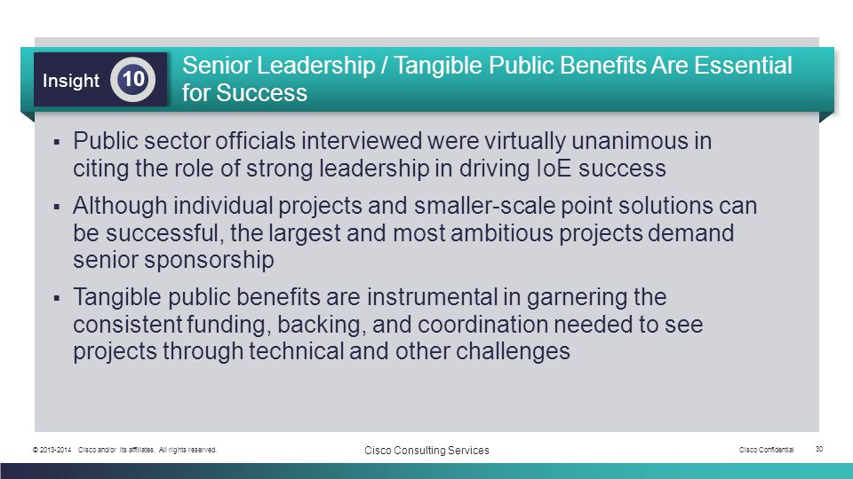 Senior Leadership / Tangible Public Benefits Are Essential for Success