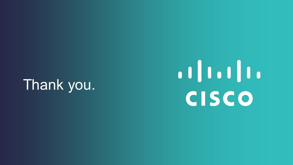 Cisco Public © 2013 - 2014 Cisco and/or its affiliates. All rights reserved.