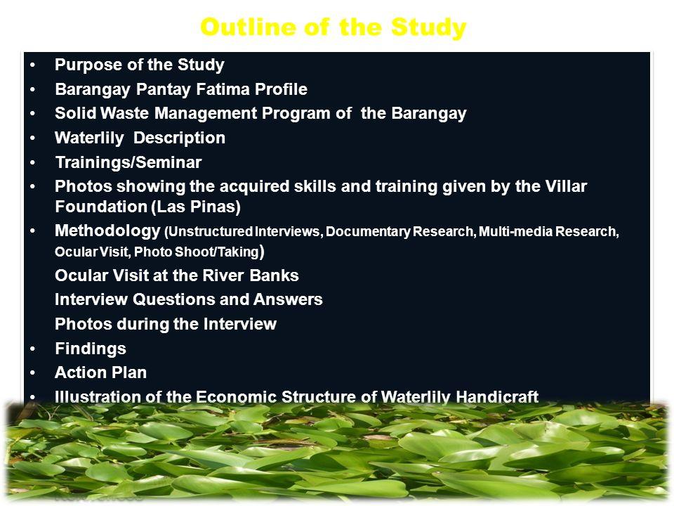 Outline of the Study Purpose of the Study