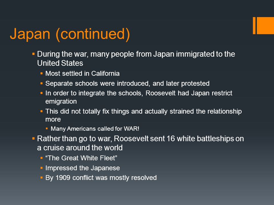 Japan (continued) During the war, many people from Japan immigrated to the United States. Most settled in California.