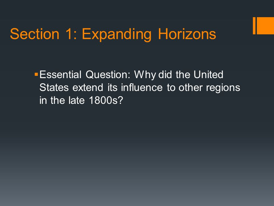 Section 1: Expanding Horizons