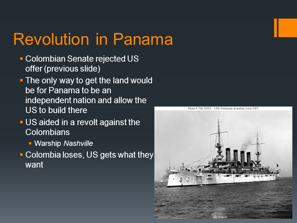Revolution in Panama Colombian Senate rejected US offer (previous slide)