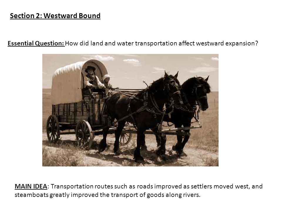 Section 2: Westward Bound