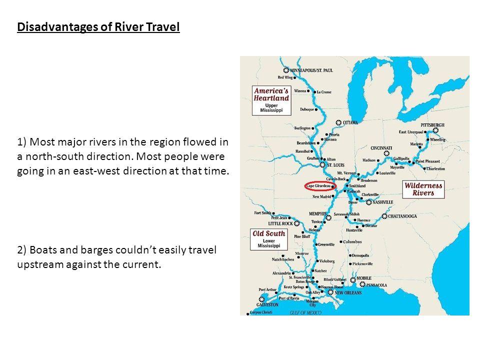 Disadvantages of River Travel