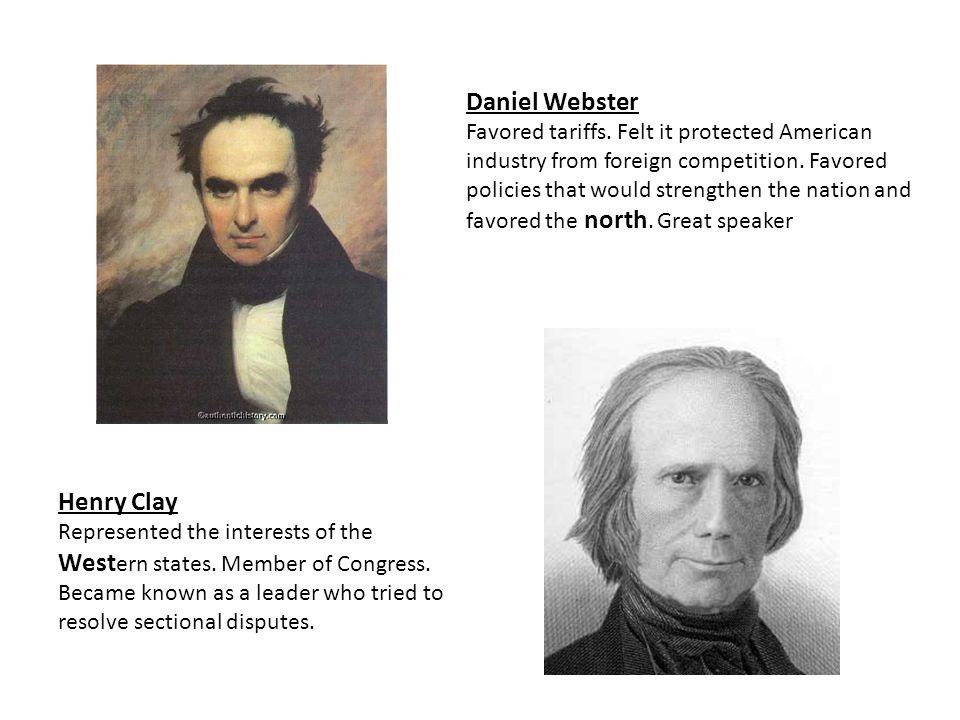 Daniel Webster Henry Clay