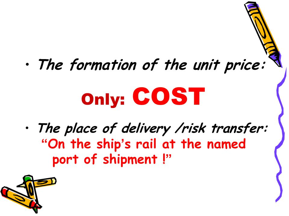 Only: COST The formation of the unit price: