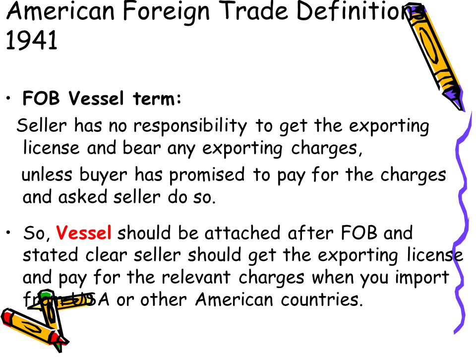 ATTENTION: FOB in Revised American Foreign Trade Definitions 1941