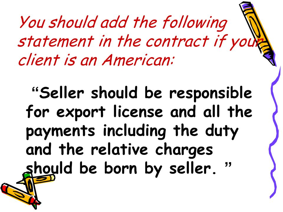 You should add the following statement in the contract if your client is an American: