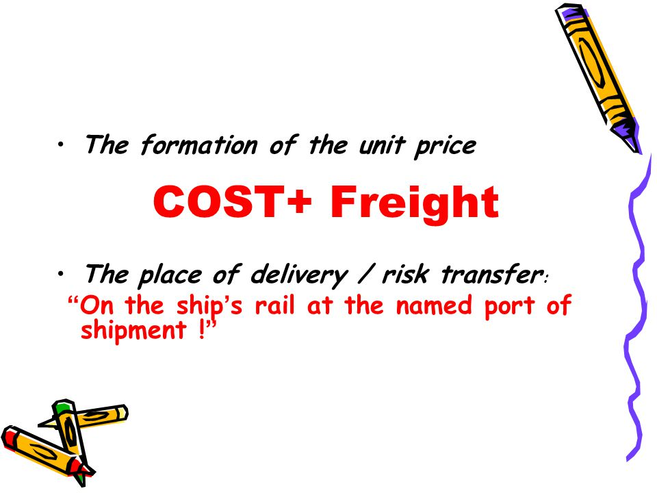 COST+ Freight The formation of the unit price