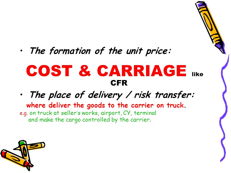 COST & CARRIAGE like CFR