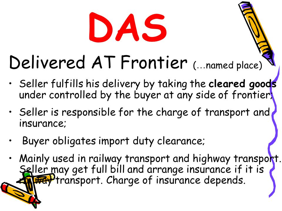 DAS Delivered AT Frontier (…named place)