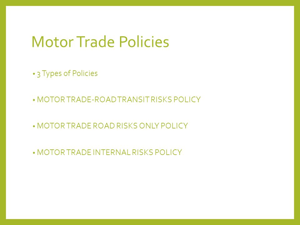 Motor Trade Policies 3 Types of Policies