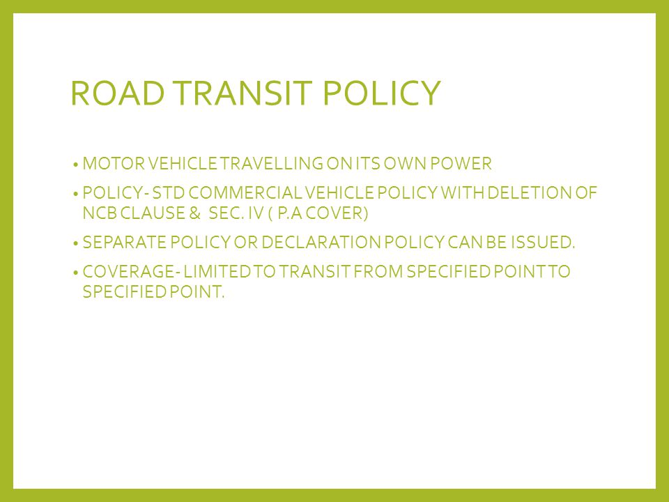 ROAD TRANSIT POLICY MOTOR VEHICLE TRAVELLING ON ITS OWN POWER